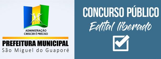 Prefeitura de São Miguel do Guaporé (RO) - Concurso aberto