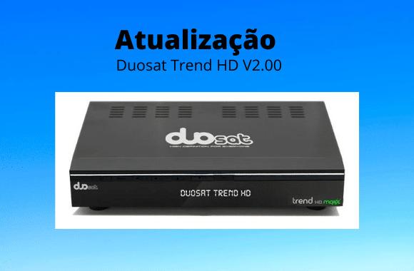 Atualização-Duosat-Trend-HD-V2.00