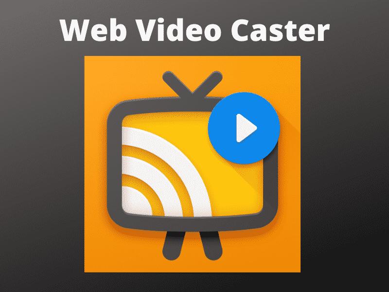 Web-Video-Caster