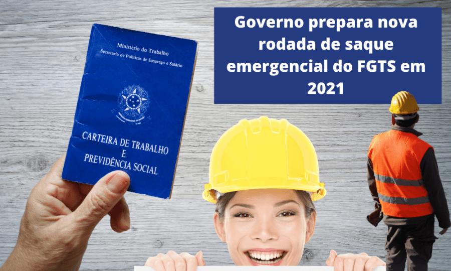 Governo-prepara-nova-rodada-de-saque-emergencial-do-FGTS-em-2021