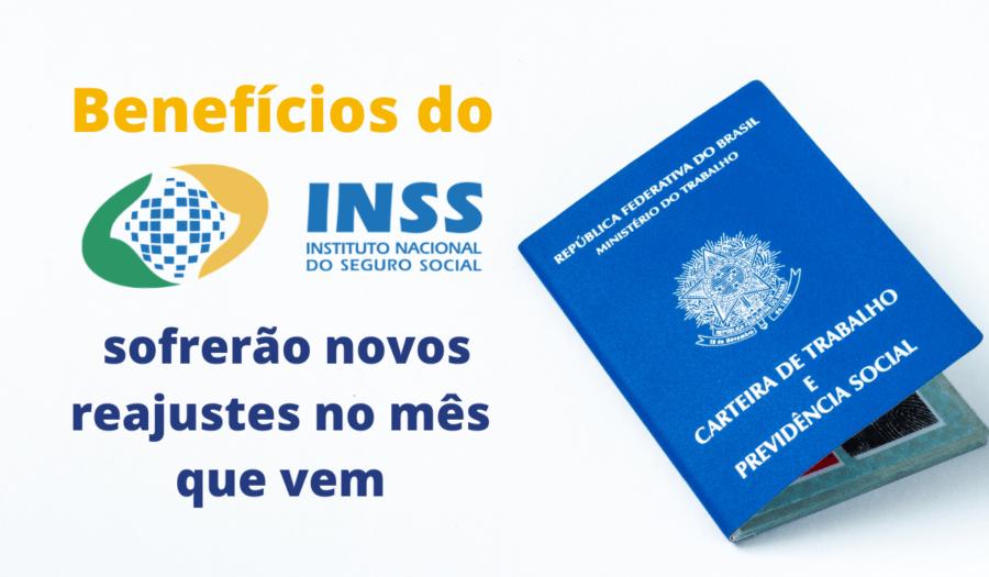 INSS sofrerão novos reajustes no mês que vem