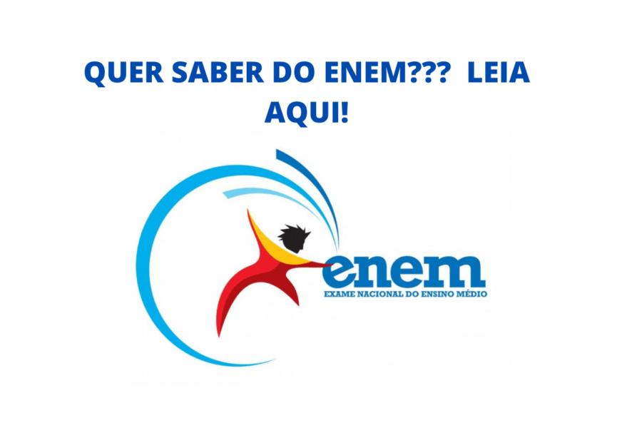 QUER-SABER-DO-ENEM-LEIA-AQUI!